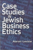 Case Studies in Jewish Business Ethics