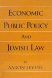 Economic Public Policy and Jewish Law