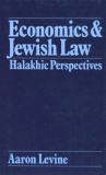 Economics and Jewish Law - Halakhic Perspectives