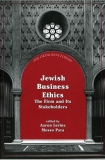 Jewish Business Ethics: The Firm and Its Stakeholders